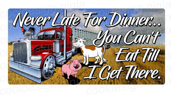 "Never Late For Dinner...decal 9"" x 4.5"""
