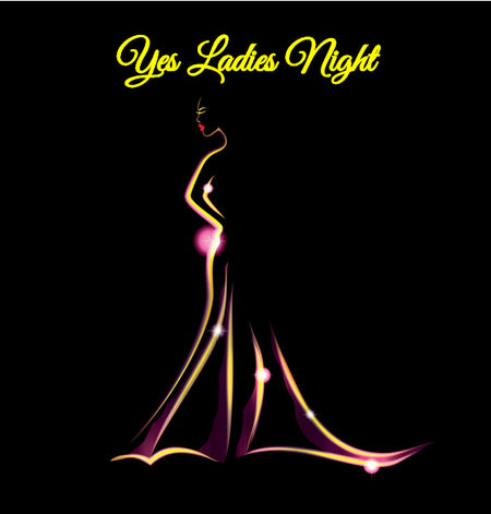 Yes Ladies Night