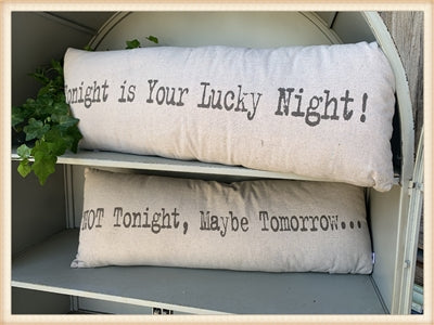Not tonite pillow