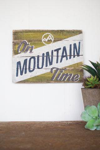 painted wood sign - on mountain time