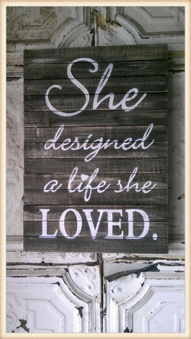 she designed a life she loved wall decor