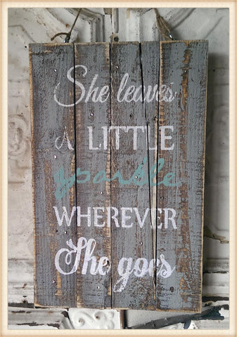 she leaves a little sparkle wherever she goes wood plaque