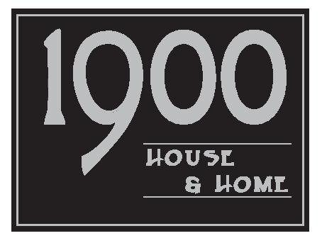 1900 House and Home