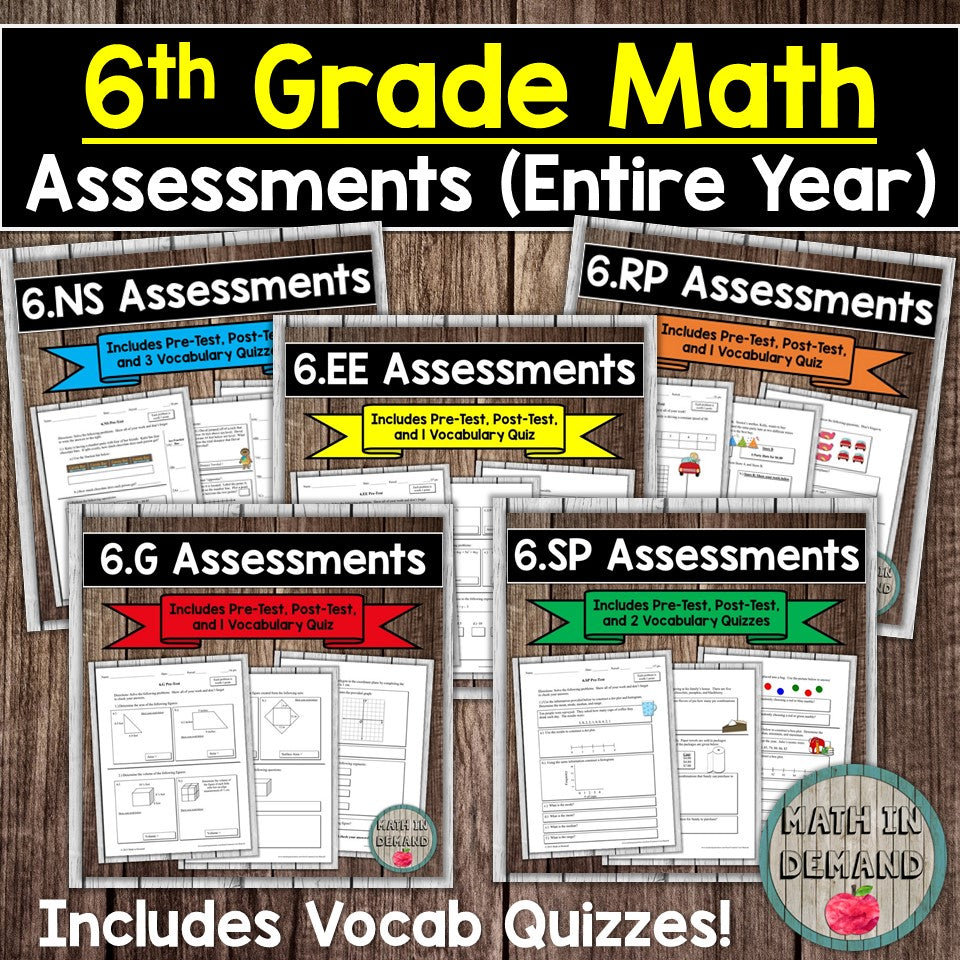 6th Grade Math Assessments (EDITABLE)