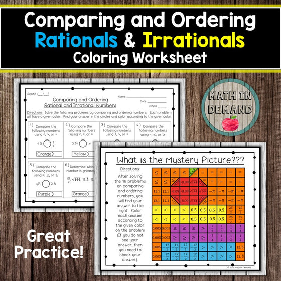 Comparing and Ordering Rationals & Irrationals Coloring Worksheet
