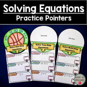 Solving Equations Practice Pointers (One-Step, Two-Step, & Multi-Step Equations)