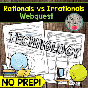 Rationals vs Irrationals Webquest