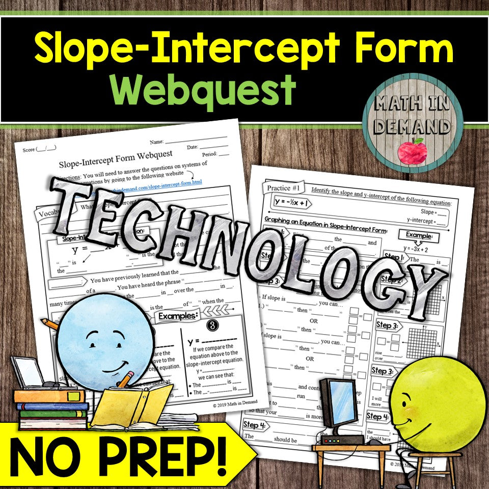 Slope-Intercept Form Webquest