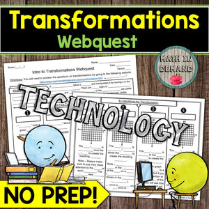 Transformations Webquest (Reflections, Rotations, Translations, and Dilations)