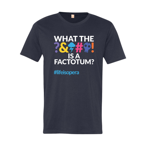 """What the ***** is a Factotum?"" Men's T-Shirt"