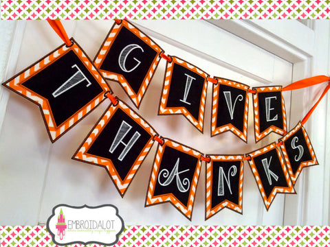 """GIVE THANKS"" bunting."