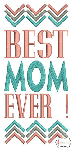 """Best Mom Ever"" text embroidery."