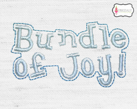 """Bundle of Joy"" text embroidery."