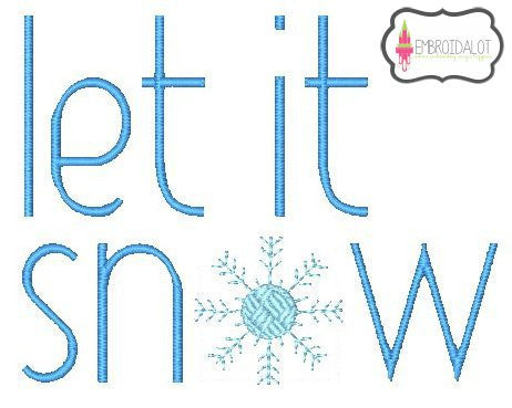 """Let it Snow"" embroidery design."