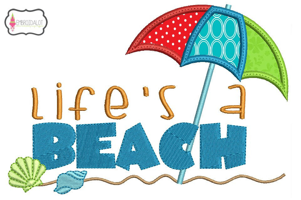 """Life's a beach"" applique embroidery."