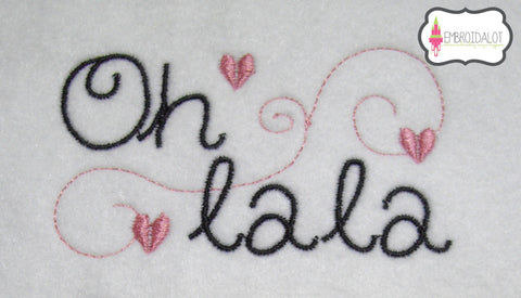 """Oh LaLa"" embroidery design."