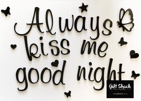 Always kiss me good night - Wall Words