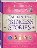 Childrens Illustrated Treasury of Enchanting Princess Stories