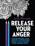 Swear Word Colouring - Release Your Anger