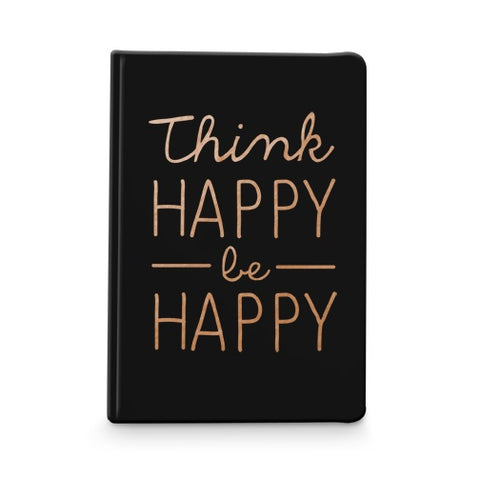 Think Happy Feel Good Notebook