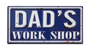 Dads Work Shop Sign