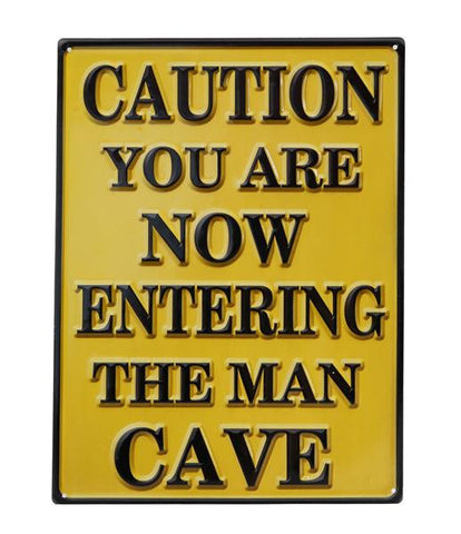 CAUTION - Mancave METAL PLAQUE