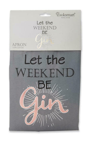 Let The Weekend Be Gin Apron