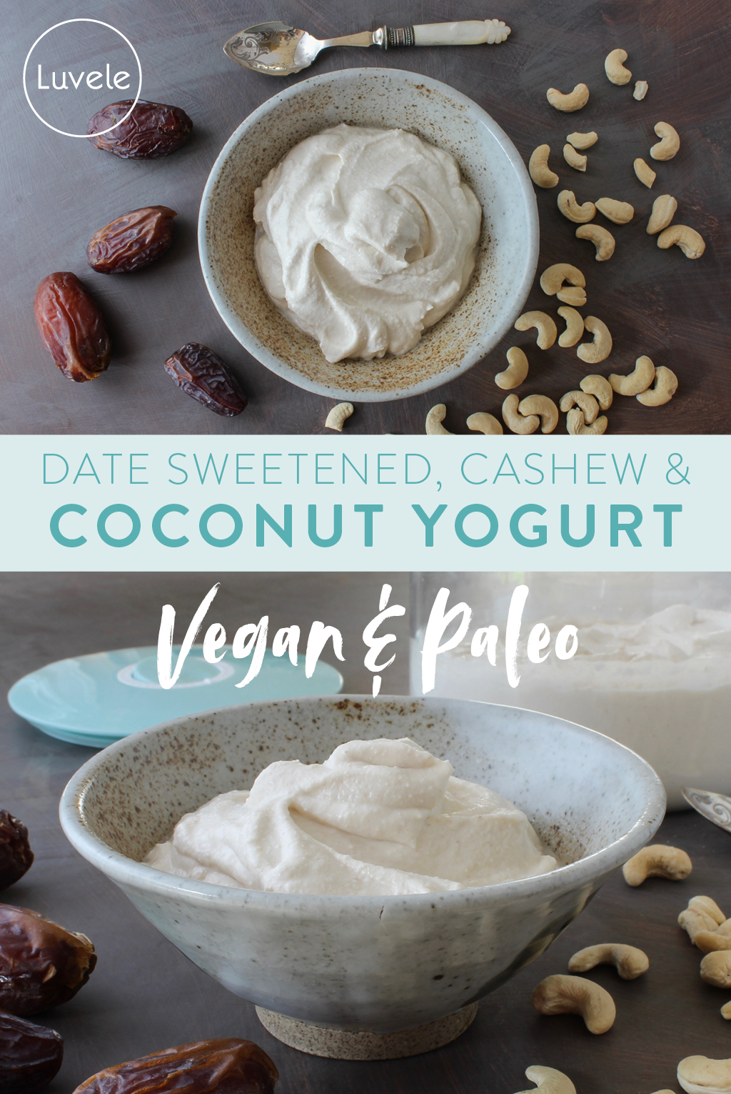 date sweetened cashew and coconut yogurt recipe