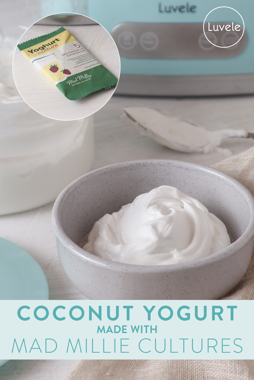Coconut yogurt made with Mad Millie starter culture
