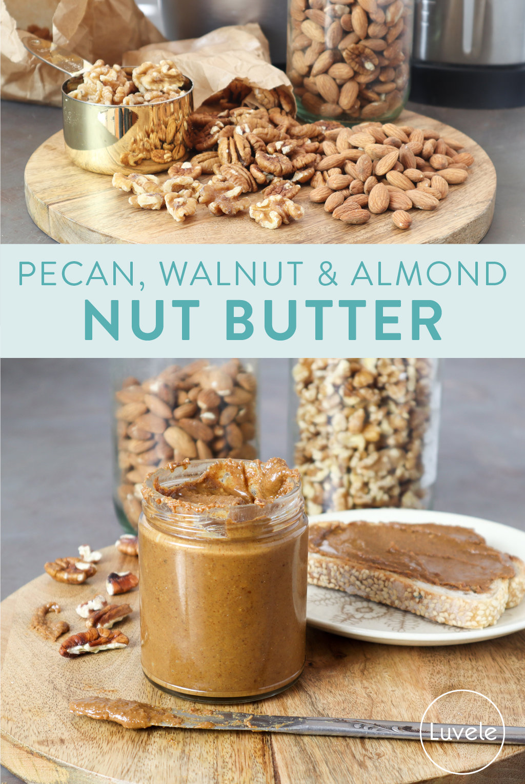 pecan, walnut and almond butter