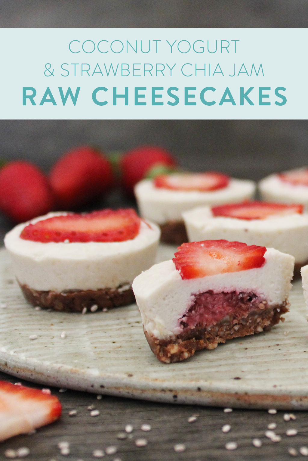 coconut yogurt and strawberry chia jam cheesecakes