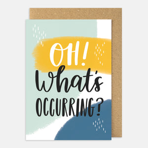 Oh! What's Occurring Card