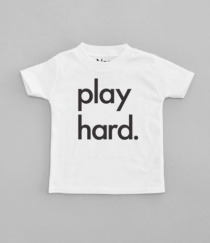 White T-shirt with black play hard print. The Little Owl's Nest Children's Clothing