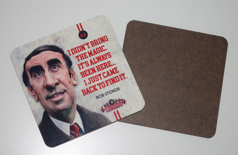 SLIGHT SECONDS Bob Stokoe drinks coaster.