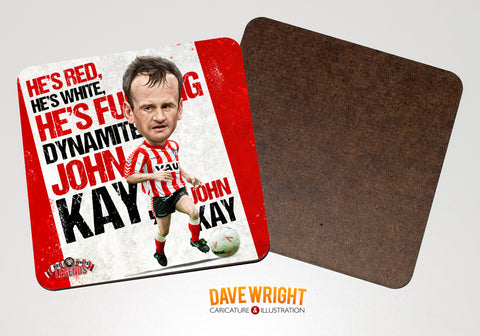 John Kay - Sunderland cult hero -  drinks coaster.