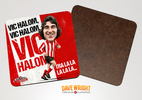 Vic Halom - Sunderland legend-  drinks coaster.
