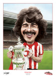 Bobby Kerr Caricature. Red & White Legends. (Sunderland AFC) Limited edition print. (A4 size 297mm x 210mm) or A3 size (420mm x 297mm)