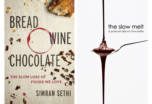simran sethi the slow melt bread wine chocolate