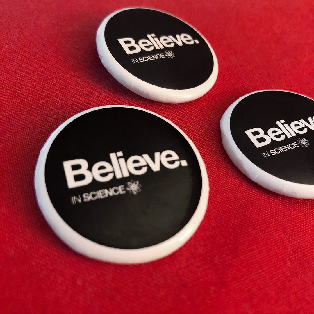 Believe Science Button