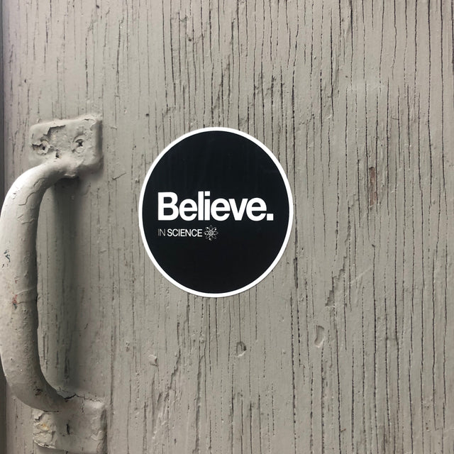 Believe Science Stickers