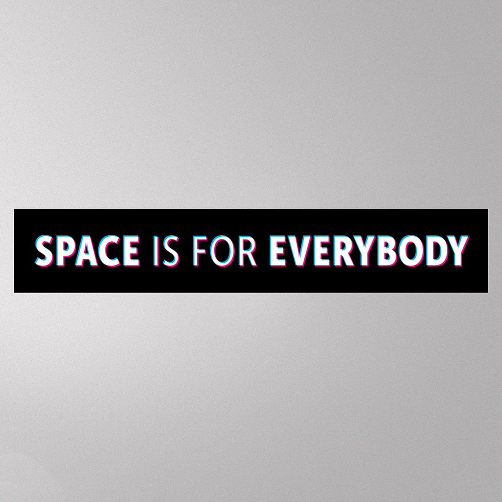 Space is for Everyone Sticker
