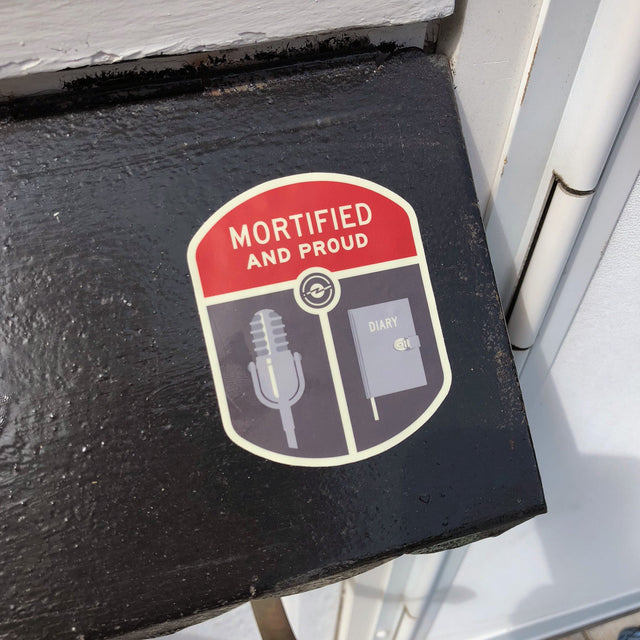 Mortified Proud Sticker