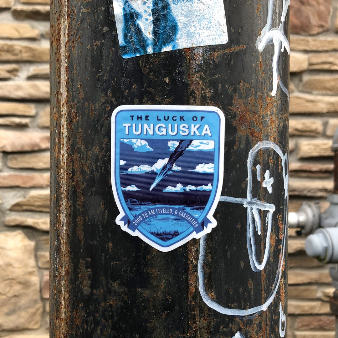 The Luck of Tunguska Sticker