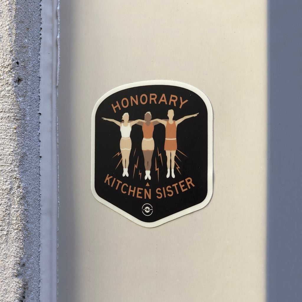 Honorary Sticker for The Kitchen Sisters