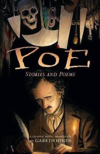 Poe: Stories and Poems (A Graphic Novel Adaptation by Gareth Hinds)