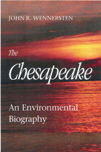 The Chesapeake - An Environmental Biography