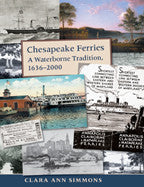 Chesapeake Ferries: A Waterborne Tradition, 1636–2000