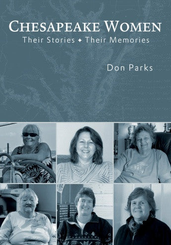 Chesapeake Women: Their Stories, Their Memories