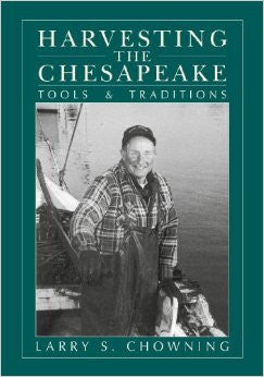 Harvesting the Chesapeake: Tools and Traditions
