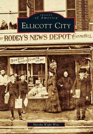 Images of America: Ellicott City